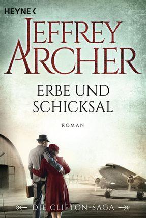 Erbe Und Schicksal - Archer,Jeffrey   Hoshan.org