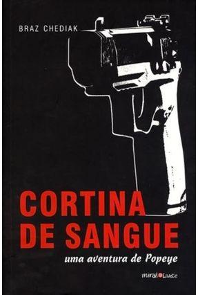 Cortina de Sangue - Uma História de Popeye - Chediak,Braz pdf epub