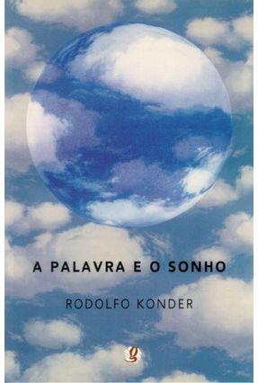 A Palavra e o Sonho - Konder,Rodolfo pdf epub