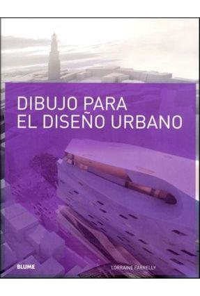 Dibujo Para Diseño Urbano - Farrelly,Lorraine pdf epub