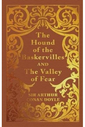 The Hound Of The Baskervilles And The Valley Of Fear - Clothbound Edition