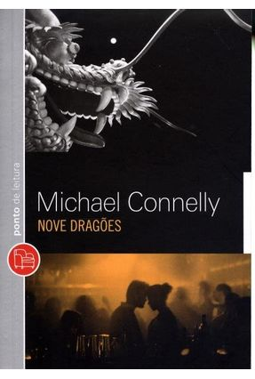 Nove Dragões - Michael Connelly Michael Connelly | Tagrny.org