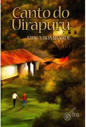 Canto do Uirapuru - Érica Bombardi | Hoshan.org