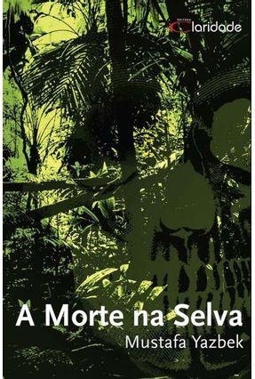Morte Na Selva - Yazbek,Mustafa   Hoshan.org