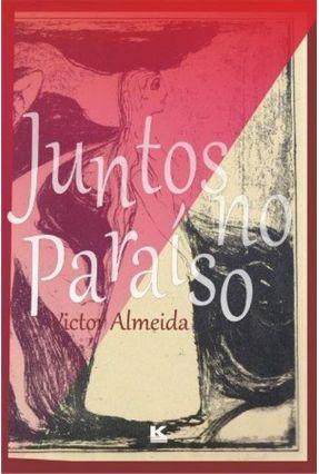 Juntos No Paraíso - Victor Almeida | Tagrny.org