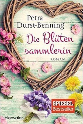 Die Blütensammlerin - Petra Durst-benning, | Hoshan.org