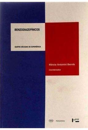 Benzodiazepinicos - Bernik,Marcio Antonini | Hoshan.org