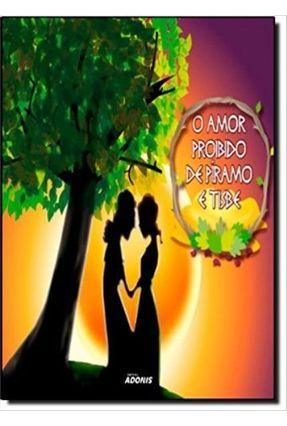 O Amor Proibido de Píramo e Tisbe - Catalão,Marco | Nisrs.org