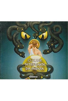O Olhar Petrificante da Medusa - Catalão,Marco | Tagrny.org