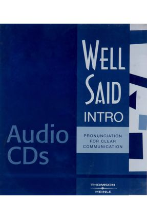 Well Said: Pronunciation For Clear Communication - Intro - Audio Cd's (6) - Grant,Linda pdf epub