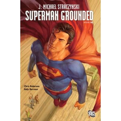 Superman- Grounded Vol. 2