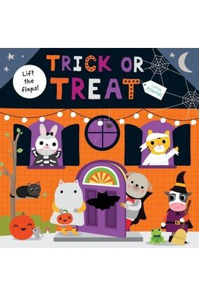 Little Friends - Little Friends: Trick Or Treat - A Lift-The-Flap Book - Priddy,Roger   Nisrs.org