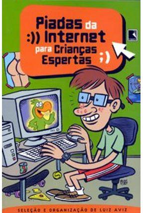 Piadas da Internet para Criancas Espertas - Aviz,Luiz   Hoshan.org