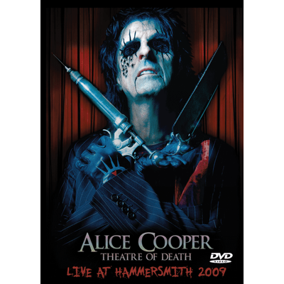 Alice Cooper - Theatre Of Death - Live At Hammersmith 2009 - DVD
