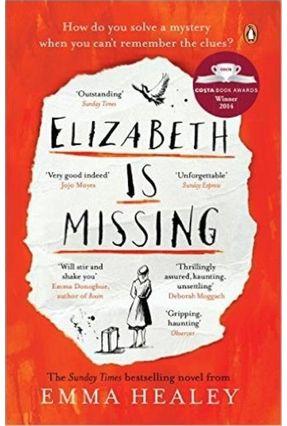 Elizabeth Is Missing - Healey,Emma   Nisrs.org