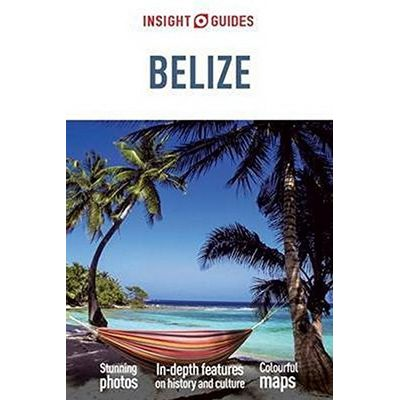 Belize Insight Guides