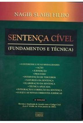 Usado - Sentença Cível Fundamentos e Técnica - 6ª Edição - Slaibi Filho,Nagib | Tagrny.org
