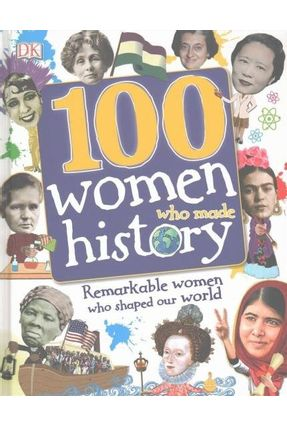 100 Women Who Made History - Dk | Tagrny.org