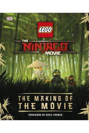 The Lego® Ninjago® Movie The Making Of The Movie - Dk | Tagrny.org