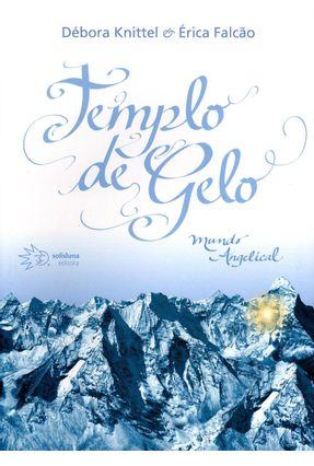 Templo de Gelo - Mundo Angelical