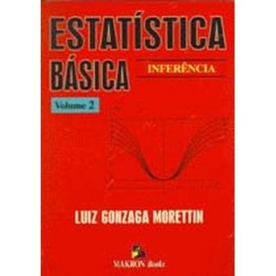 Estatistica Basica Vol 2 - Inferencia