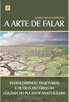 A Arte De Falar - Andrea Silva Domingues | Hoshan.org