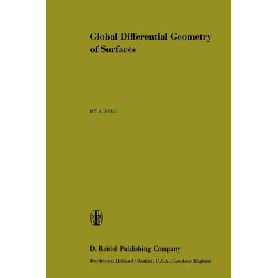 Global Differential Geometry Of Surfaces