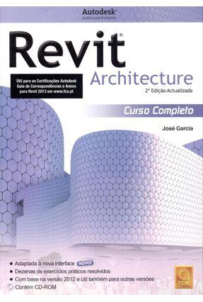 Revit Architecture - Curso Completo - 2ª Ed. 2012 - Garcia,José   Hoshan.org