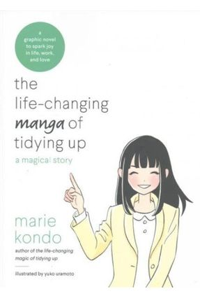 The Life-Changing Manga Of Tidying Up - A Magical Story - Kondo,Marie | Tagrny.org