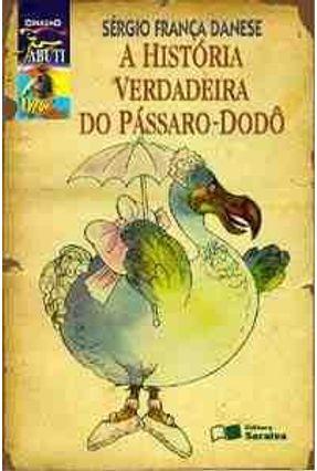 A Historia Verdadeira do Passaro Dodo. Jabuti
