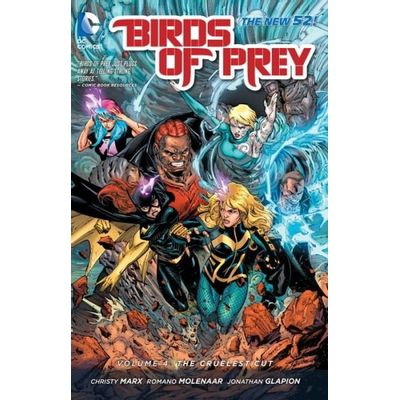 Birds Of Prey Vol. 4- The Cruelest Cut