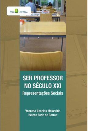 Ser Professor No Século XXI - Vanessa Ananias Malacrida Helena Faria de Barros pdf epub