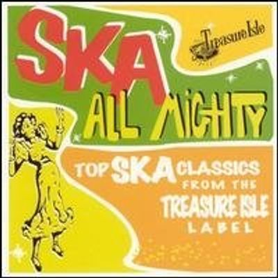 SKA ALL MIGHTY: CLASSICS TREASURE ISLE LABEL / VAR