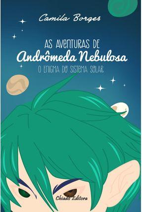 As Aventuras De Andrômeda Nebulosa