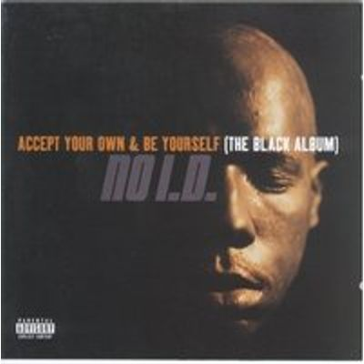 Accept Your Own e Be Yourself the Black Album