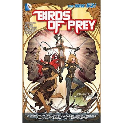 Birds Of Prey Vol. 5- Soul Crisis