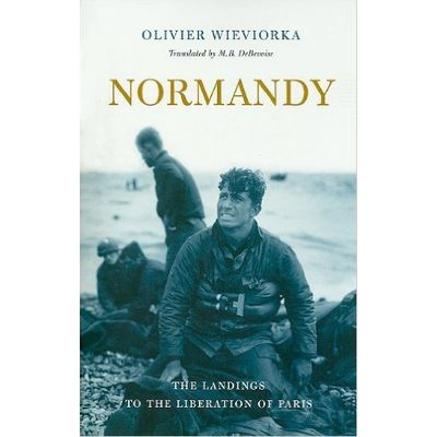 Normandy - The Landings To The Liberation Of Paris