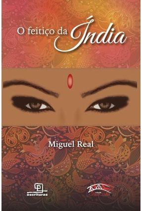 O Feitiço Da Índia - Real,Miguel | Tagrny.org