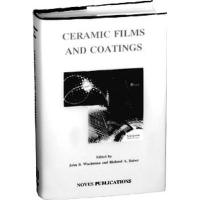 Ceramic Films And Coatings