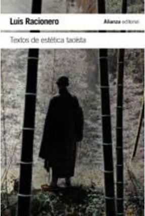 Textos De Estética Taoísta - RACIONERO ,LUIS | Tagrny.org