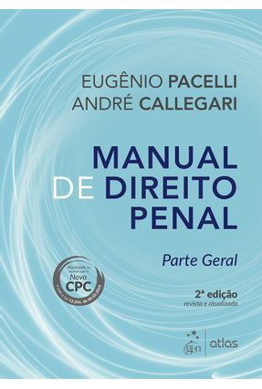 Usado - Manual de Direito Penal - Parte Geral - 2ª Ed. 2016 - Pacelli ,Eugênio Callegari,André | Hoshan.org