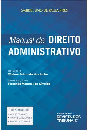 Manual De Direito Administrativo - Lino de Paula Pires,Gabriel | Nisrs.org