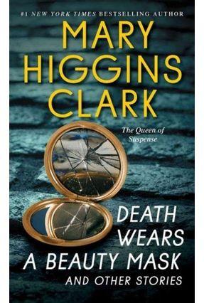 Death Wears A Beauty Mask - HIGGINS CLARK ,MARY | Hoshan.org