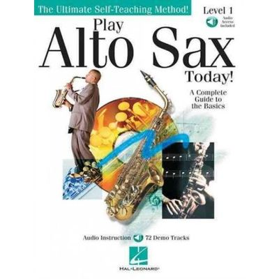 Ultimate Self-Teaching Method! - Play Alto Sax Today!, Level 1