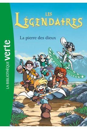Les Légendaires - Tome 1 - La Pierre Des Dieux - Hachette Fr Hachette Fr   Hoshan.org