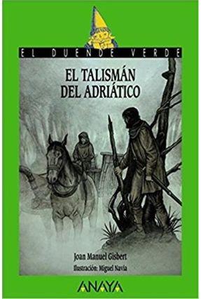 El Talismán Del Adriático - Gisbert,Joan Manuel | Hoshan.org