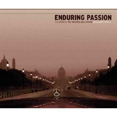 Enduring Passion: The Story of the Mercedes-benz Brand