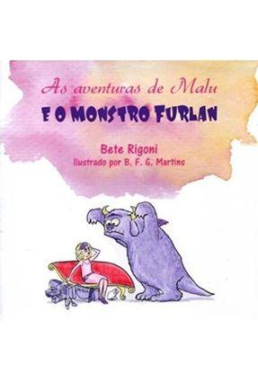 As Aventuras De Malu E O Monstro Furlan - Bete Rigoni pdf epub