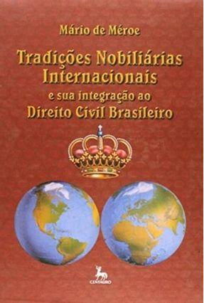 Tradicoes Nobiliarias Internacionais - De Méroe,Mário pdf epub