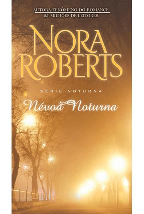 Névoa Noturna - Série Noturna - Livro 4